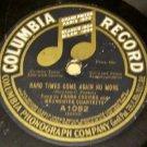 Hard Times Come Again No More  78 RPM Record