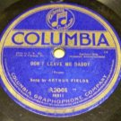 Don't Leave Me Daddy  78 RPM Record - Columbia