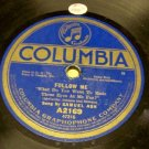 Follow Me sung by Samuel Ash  78 RPM on Columbia