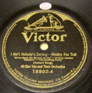 I Ain't Nobody's Darling  78 RPM      Fox Trot on Victor