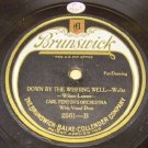 Down By The Wishing Well 78 RPM on Brunswick