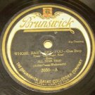 Whose Baby Are You  78 RPM Record on Brunswick Label