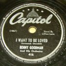 I Want To Be Loved  78 RPM on Capitol
