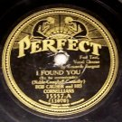I Found You  - 78 RPM on Perfect Label