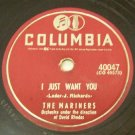 I Just Want You  78 RPM Record on Columbia