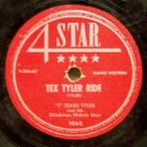 Tex Tyler Ride 78 RPM on 4 Star  (Cowboy)