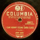I Saw Mommy Kissing Santa Claus (Jimmy Boyd) 78 RPM on Columbia 10""