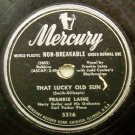 That Lucky Old Sun by Frankie Laine 78 RPM on Mercury 10""