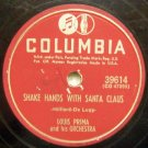 Shake Hands With Santa Claus 78 RPM on Columbia 10""