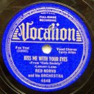 Kiss Me With Your Eyes  78 RPM on Vocalion 10""