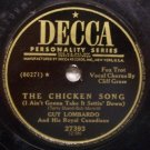 "The Chicken Song, 78 RPM on Decca 10"" record"