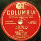 Confess, Doris Day & Buddy Clark 78 RPM on Columbia 10""