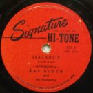 "Jealouise (Instrumental) #201 on Signature 10"" 78 RPM"