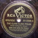 "The Clink Clink Polka, 78 RPM on RCA Victor 10"" record"