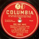 Blue Skirt Waltz  78 RPM on Columbia