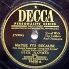 Maybe Its Because, 78 RPM on Decca