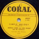 Simple Melody,  78 RPM on Coral , Georgia Gibbs & Bob Crosby