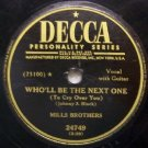 Who'll Be The Next One (To Cry Over You) 78 RPM on Decca