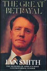 RHODESIA-BOOK: THE GREAT BETRAYAL