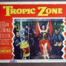 CI42 Tropic Zone RONALD REAGAN and RHONDA FLEMING Lobby Card