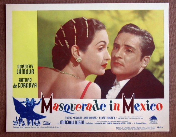 CJ30 Masquerade In Mexico DOROTHY LAMOUR 1946 Lobby Card