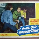 CK25 On The Spanish Trail ROY ROGERS    Original 1947 lobby card