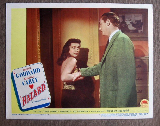 CL18 Hazard PAULETTE GODDARD & MACDONALD CAREY 1948 Lobby Card