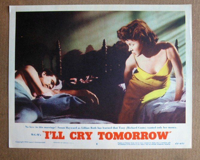 CS23 I'll Cry Tomorrow SUSAN HAYWARD 1955 Lobby Card