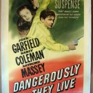 BL12 Dangerously They Live JOHN GARFIELD Original One Sheet LINEN-BACKED