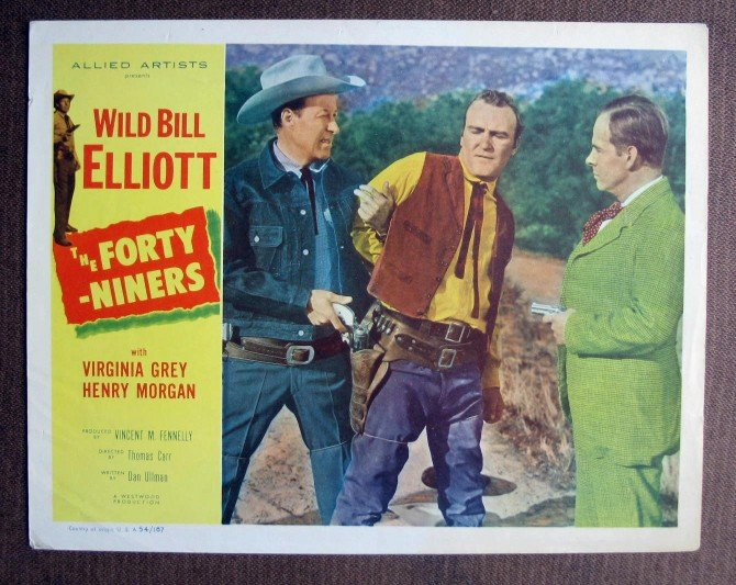 BL18 Forty-Niners WILD BILL ELLIOTT Original 1954 Lobby Card