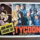 BS53 Tycoon JOHN WAYNE and CEDRIC HARDWICKE Original 1947 Lobby Card