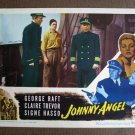 BU29 Johnny Angel GEORGE RAFT and CLAIRE TREVOR Lobby Card