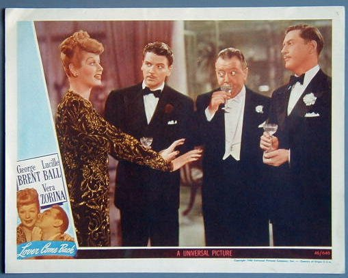 LOVER COME BACK Lucille Ball/George Brent '46 orig LC