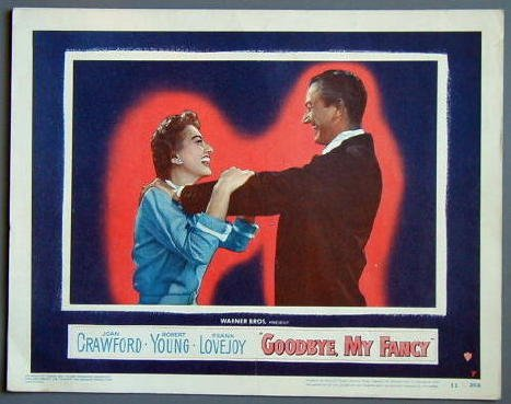 GOODBYE MY FANCY Joan Crawford orig '51 LC