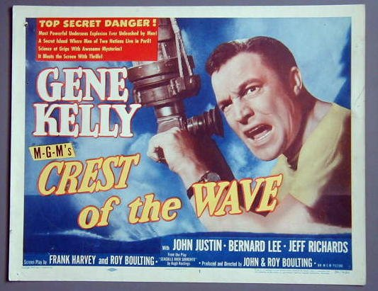 CREST OF THE WAVE Gene Kelly original 1954 title card