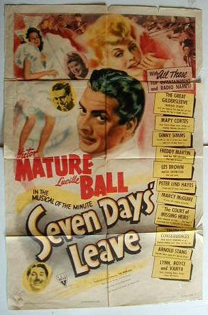 SEVEN DAYS LEAVE Lucille Ball TERRIFIC  '42 1Sh poster