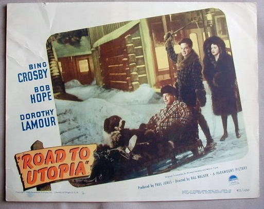 AD41 ROAD TO UTOPIA Bing Crosby/Bob Hope/Lamour '45 LC