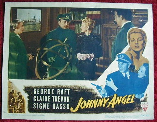 AK18 JOHNNY ANGEL George Raft/Claire Trevor original  '45 lobby card