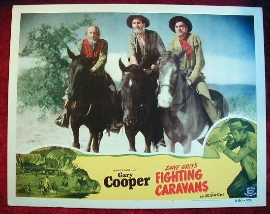 AP18 FIGHTING CARAVANS  Gary Cooper R50 lobby card