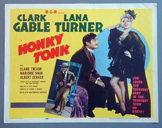 AP23A HONKY TONK Clark Gable/Lana Turner GREAT R55 TC
