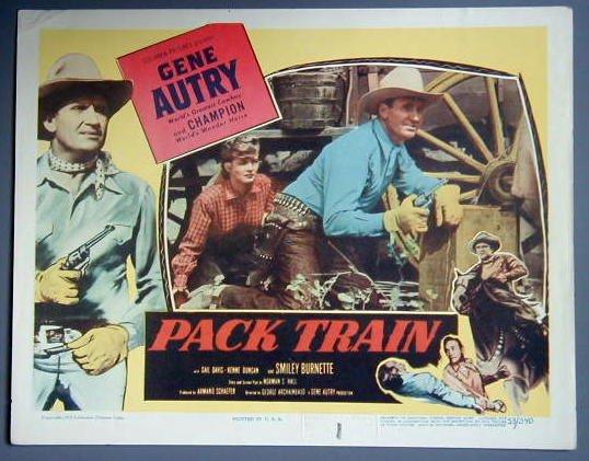 AR33 PACK TRAIN Gene Autry TERRIFIC orig '53 lobby card