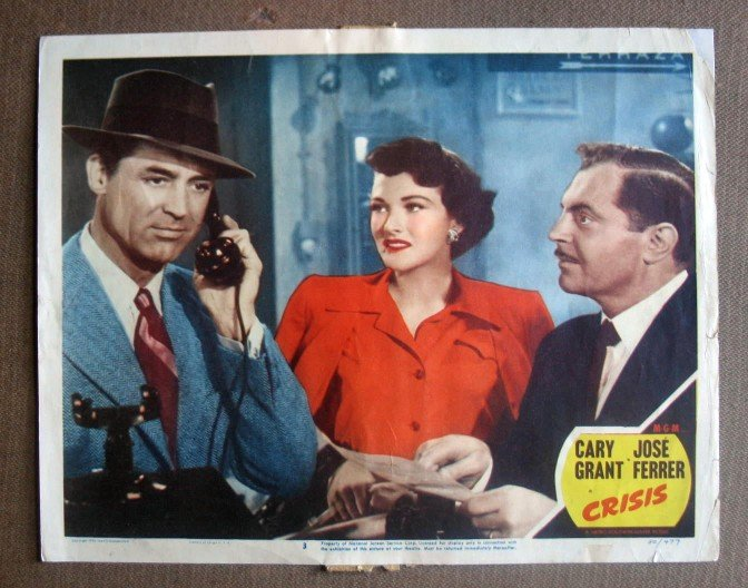 DR14 CRISIS Cary Grant/Jose Ferrer Lobby Card