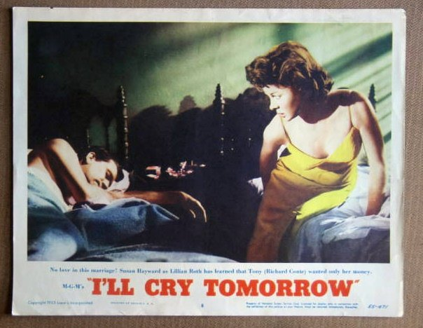 DT19 I'll Cry Tomorrow SUSAN HAYWARD 1955 Lobby Card