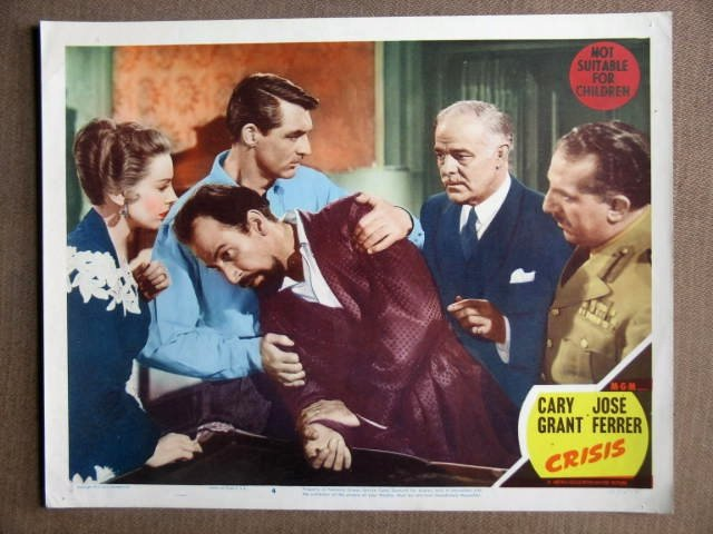 DW13 Crisis CARY GRANT/JOSE FERRER 1950 Lobby Card