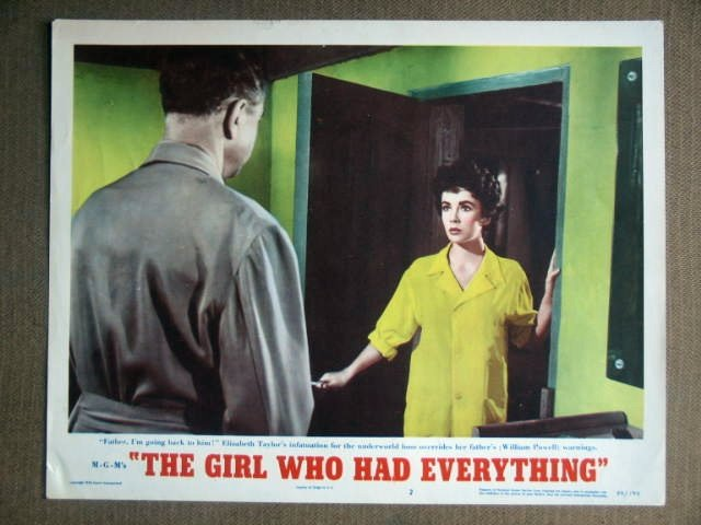 DX21 Girl Who Has Everythin ELIZABETH TAYLOR Lobby Card