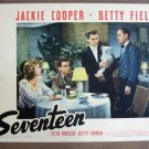 CW33 Seventeen JACKIE COOPER/BETTY FIELD Lobby Card