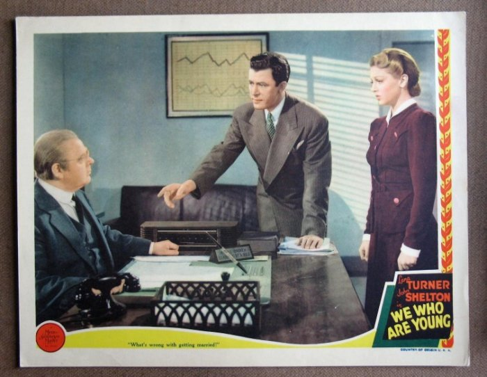 CY45 WE WHO ARE YOUNG Lana Turner MINT '40 lobby card