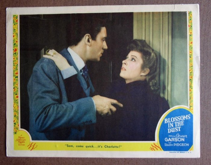 DB06 Blossoms In the Dust GREER GARSON/PIDGEON '41 LC