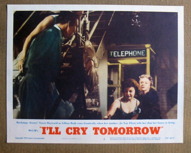 CU21 I'll Cry Tomorrow SUSAN HAYWARD 1955 Lobby Card