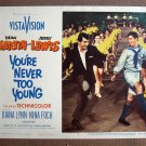 CU47 You're Never Too Young D MARTIN/J LEWIS Lobby Card